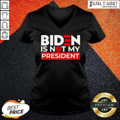 Pretty Biden Is Not My President V-neck