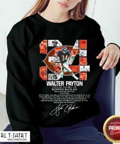 34 Walter Payton July 25 1954 November 1 1999 Running Back Chicago Bears 1975 1978 Signature Sweatshirt
