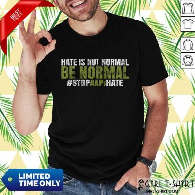 So Official Be Normal Shirt