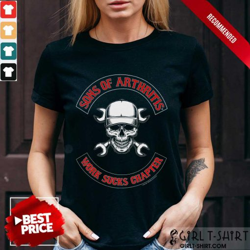 Awesome Skull Sons Of Arthritis Works Sucks Chapter Shirt
