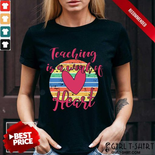 Awesome Omalife OhAwesome Teaching Is A Work Of Heart Vintage Shirt