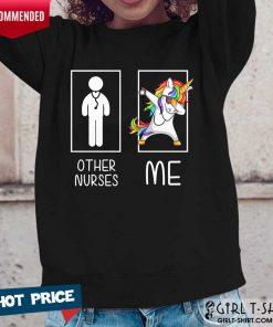 Nice Other Nurses Me Unicorn Dabbing LGBT Long-Sleeved