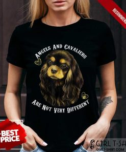 Perfect Cavalier King Charles Spaniel and Angel Shirt