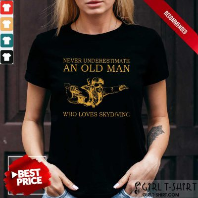 An Old Man Who Loves Skydiving Shirt