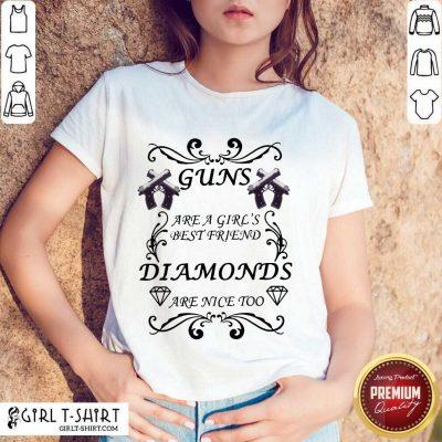 Guns Are A Girl's Best Friend Diamonds Shirt