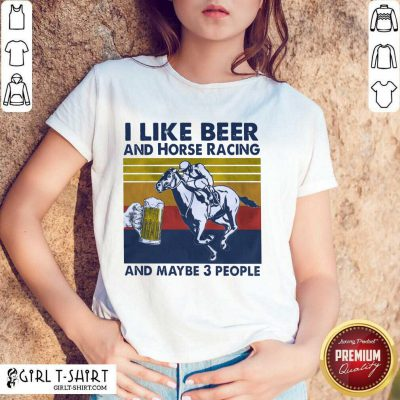 I Like Beer And Horse Racing Vintage Shirt