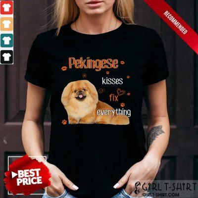Pekingese Kisses Fix Everything Dog Shirt