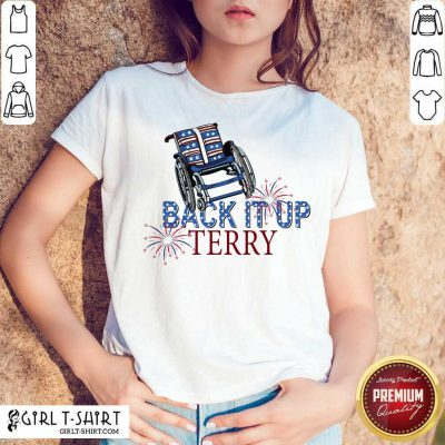 Back It Up Terry 4th Of July Shirt
