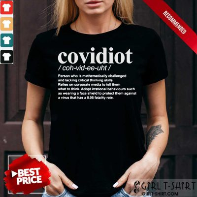 Covidiot Person Who Is Mathematically Shirt