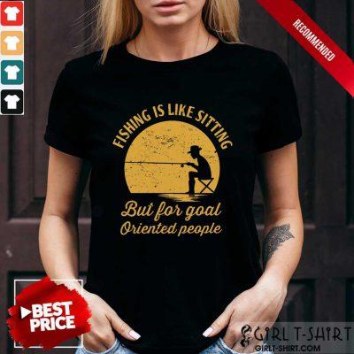 Fishing Is Like Sitting Vintage Shirt