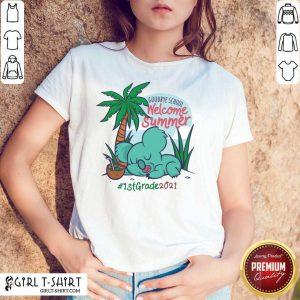 Goodbye School Welcome Summer Beach Island Koala 1st Grade 2021 Shirt