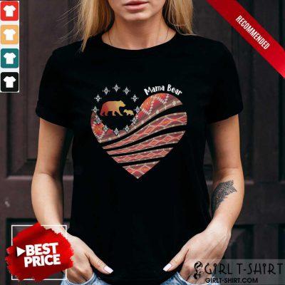 Heart Mama Bear Mother Day Shirt