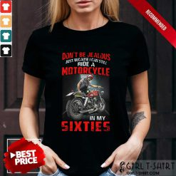 Motorcycle In My Sixties Shirt