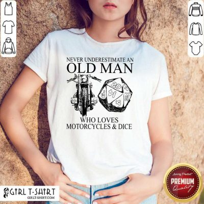 Old Man Who Loves Motorcycle And Dice Shirt